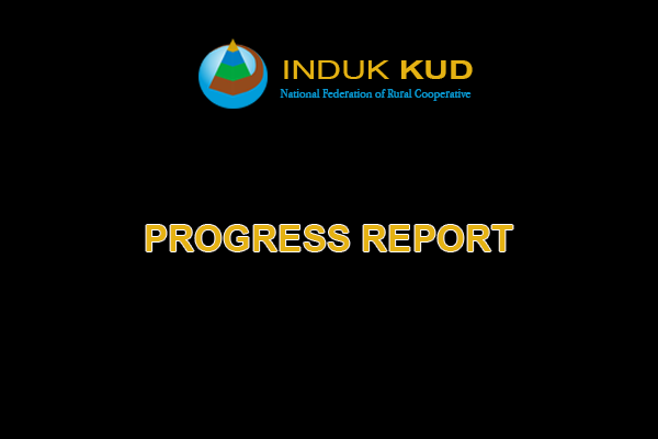 Progress Report Induk KUD