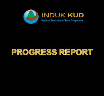 Progress Report Induk KUD